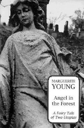 Angel in the Forest | Marguerite Young |