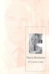 20 Lines a Day | Harry Mathews |