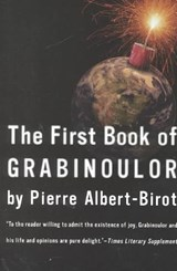 First Book of Grabinoulor | Pierre Albert-Birot |