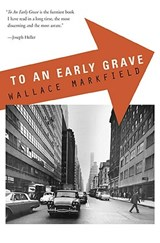 To an Early Grave | Wallace Markfield |