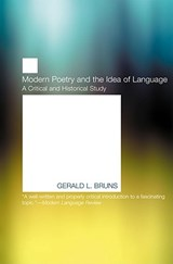 Modern Poetry and the Idea of Language | Gerald L. Bruns |