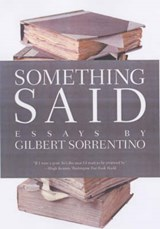 Something Said | Gilbert Sorrentino |