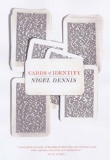 Cards of Identity | Nigel Forbes Dennis |