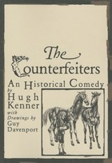 The Counterfeiters | Hugh Kenner |
