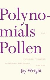 Polynomials and Pollen