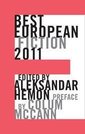 Best European Fiction 2011 | Aleksandar Hemon |