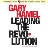 Leading the Revolution | Gary Hamel |