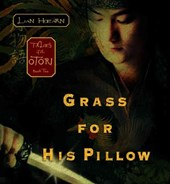 Grass for His Pillow | Lian Hearn |