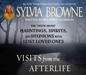 Visits from the Afterlife | Sylvia Browne |