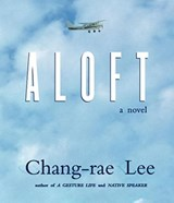 Aloft | Chang-Rae Lee |