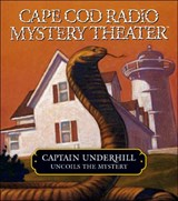 Captain Underhill Uncoils the Mystery | Steven Thomas Oney |