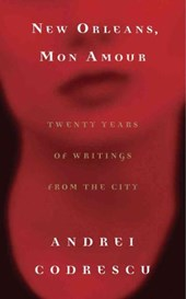 NEW ORLEANS, MON AMOUR: TWENTY YEARS OF