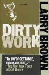 Dirty Work | Larry Brown |