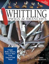 Whittling Twigs and Branches | Lubkemann, Chris ; Lubkemann, Ernest C. |