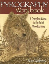 Pyrography Workbook | Sue Walters |