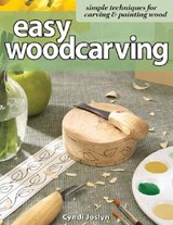 Easy Woodcarving | Cyndi Joslyn |