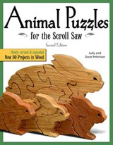 Animal Puzzles for the Scroll Saw | Peterson, Judy ; Peterson, Dave |