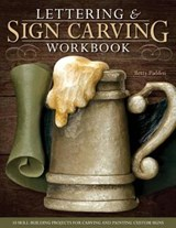 Lettering & Sign Carving Wookbook | Betty Padden |