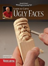 Ugly Faces Study Stick Kit(learn to Carve Faces with Harold Enlow) | Harold Enlow |