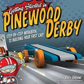 Getting Started in Pinewood Derby