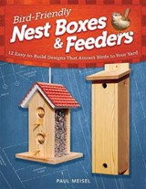 Bird-Friendly Nest Boxes & Feeders | Paul Meisel |