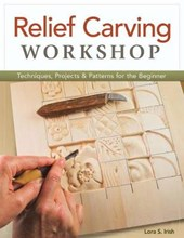 Relief Carving Workshop | Lora Irish |