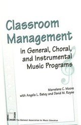 Classroom Management | Moore, Marvelene C. ; Batey, Angela L. ; Royse, David M. |