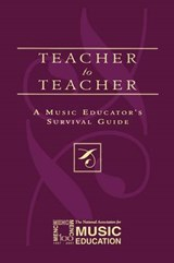 Teacher to Teacher | The National Association for Music Educa |