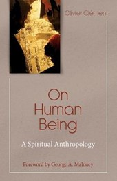 On Human Being | Olivier Clement |