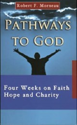 Pathways to God | Robert F. Morneau |