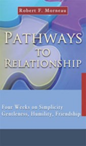 Pathways to Relationship | Robert F. Morneau |