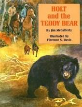 Holt and the Teddy Bear