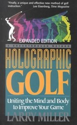 Holographic Golf | Larry Miller |