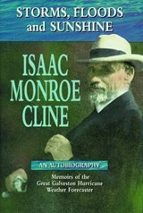 Storms, Floods, and Sunshine | Isaac Monroe Cline |