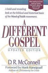 A Different Gospel | D. R. McConnell |