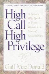 High Call High Privilege