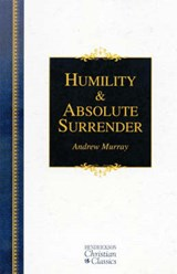 Humility & Absolute Surrender | Andrew Murray |