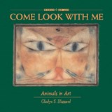 Come Look With Me | Gladys S. Blizzard |