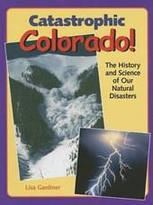 Catastrophic Colorado!