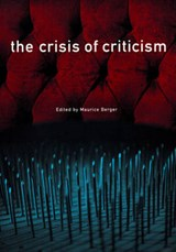 The Crisis of Criticism | BERGER,  Maurice |