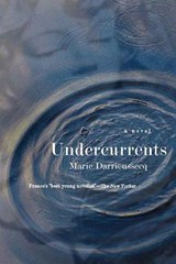 Undercurrents | Marie Darrieussecq |