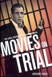 Movies on Trial | Anthony Chase |