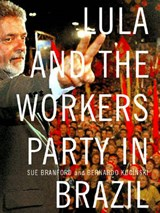 Lula and the Workers' Party in Brazil | Sue Branford |