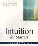 Intuition for Starters | Swami Kriyananda |