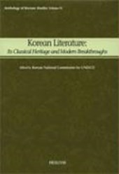 Korean Literature: Its Classical Heritage and Modern Breakthroughs