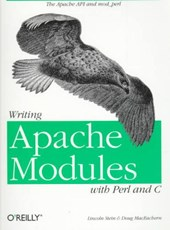 Writing Apache Modules with Perl & C