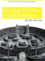 Securing Windows NT/2000 Servers for the Internet | Stefan Norberg |