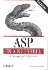 ASP in a Nutshell - A Desktop Quick Reference | A Keyton Weissinger |