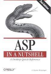 ASP in a Nutshell - A Desktop Quick Reference