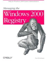 Managing the Windows 2000 Registry | Paul Robichaux |